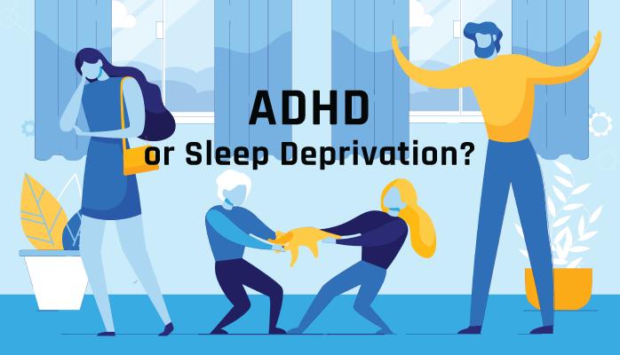 ADHD-or-Sleep-Deprivation