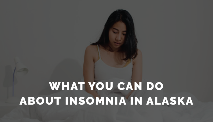 2-What-You-Can-Do-About-Insomnia-in-Alaska