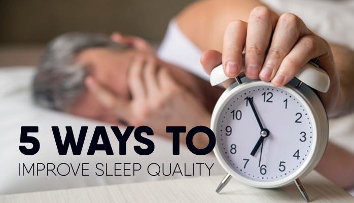 5-ways-to-improve-sleep-quality
