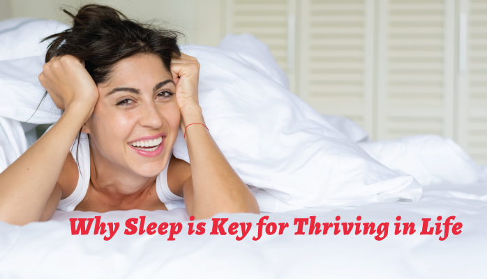 Why-Sleep-is-Key-for-Thriving-in-Life