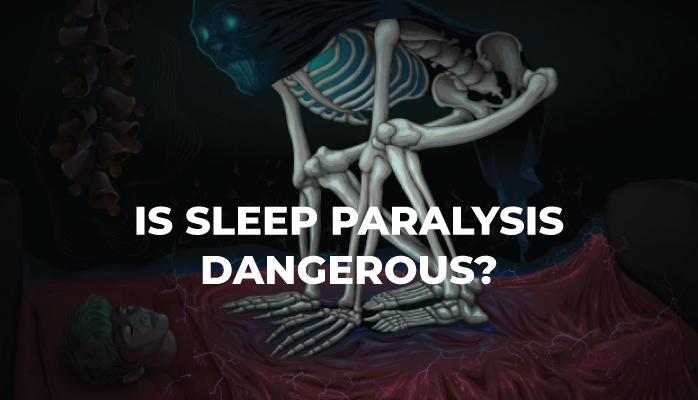 8-Is-Sleep-Paralysis-Dangerous
