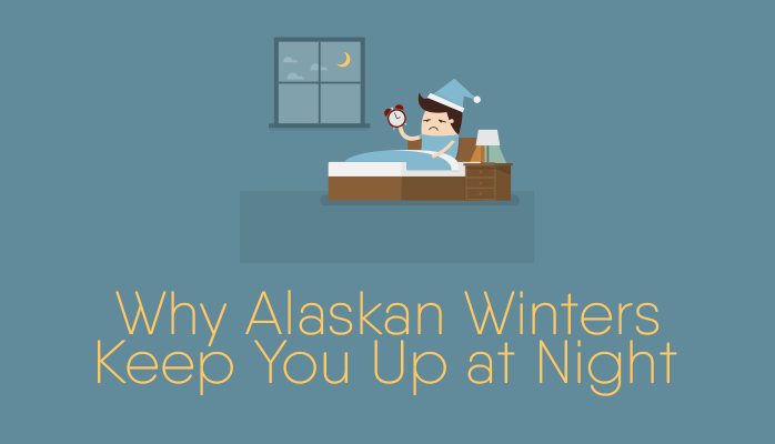 Why Alaskan winters keep you up at night - Anchorage Sleep Center blog