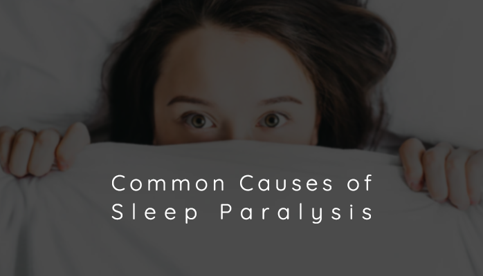Common Causes of Sleep Paralysis - Anchorage Sleep Center