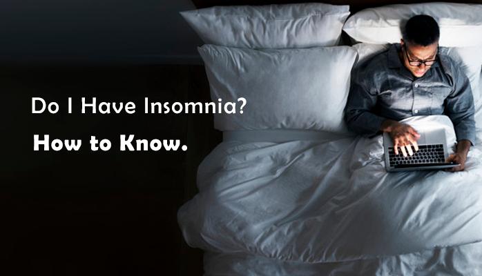 Do I have insomnia - Anchorage Sleep Center