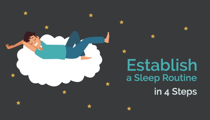 Establish a sleep routine in 4 steps