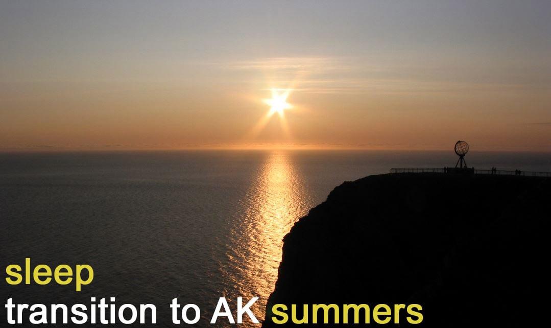 How to adjust sleep during Alaskan summer transition