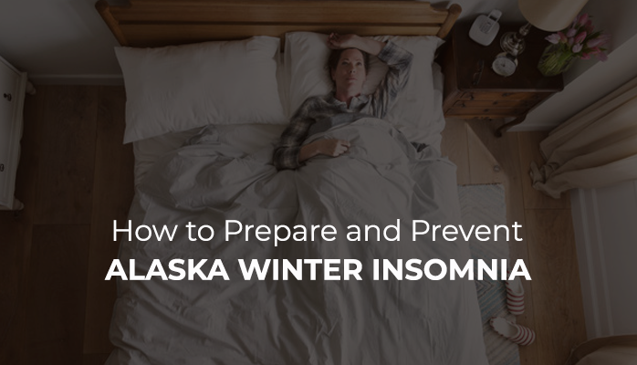 How to prepare for Alaskan winter insomnia