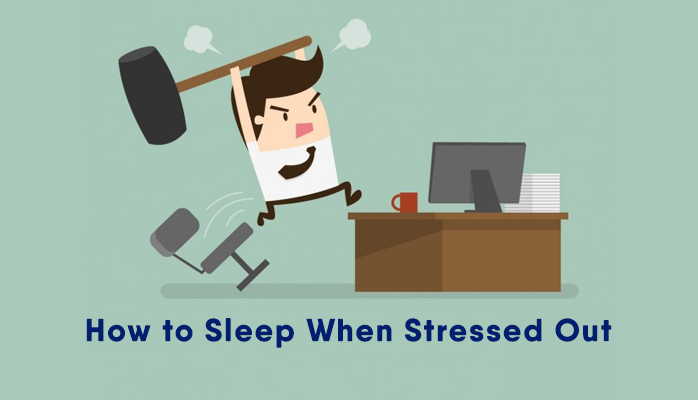 How to sleep when stressed out - Anchorage Sleep Center
