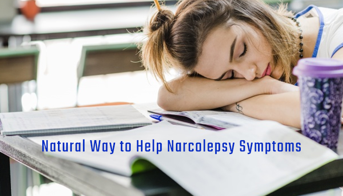 Natural ways to help narcolepsy symptoms - Anchorage Sleep Center
