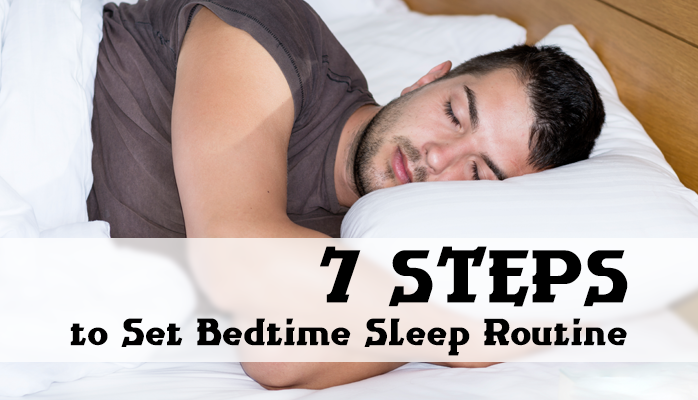 Steps to set a sleep routine - Anchorage Sleep Center