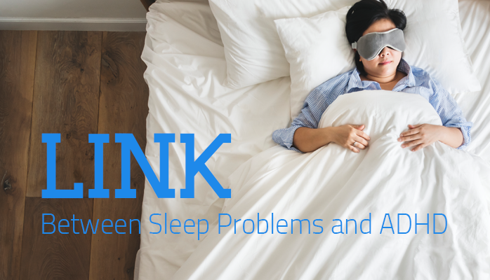 The Link beteween sleep problems and ADHD anchorage sleep blog
