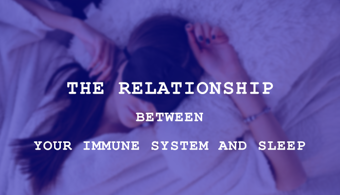 The relationship between sleep and your immune system - Anchorage Sleep Center