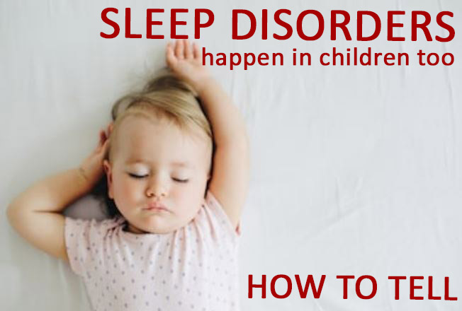 Ways to tell if your child has a sleep disorder