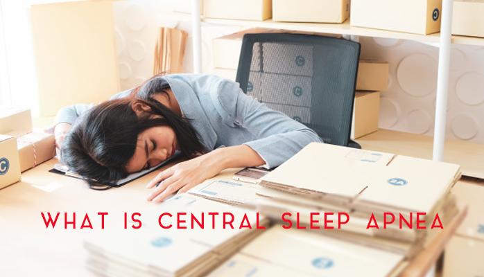 What is Central Sleep Apnea - Anchorage Sleep Center