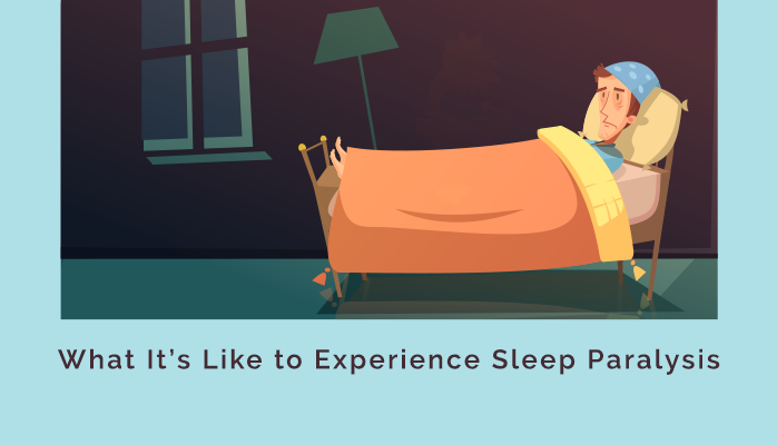 What its like to experience sleep paralysis - Anchorage Sleep Center