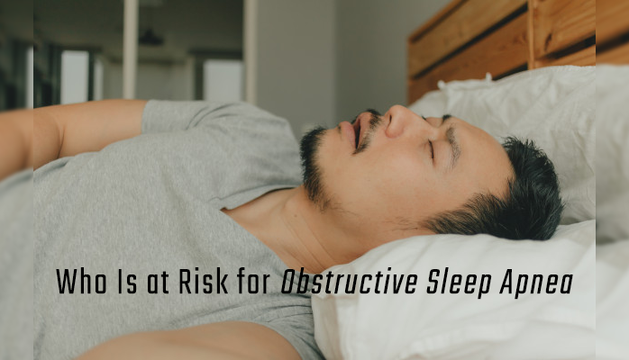 Who is at risk for obstructive sleep apnea - Anchorage Sleep Center