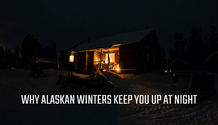 Why Alaskan winters keep you up at night - Anchorage Sleep Center