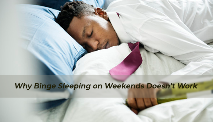 Why binge sleeping doesnt pay sleep debt - Anchorage Sleep Center