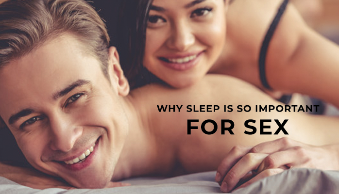 Why sleep is so important for sex - Anchorage Sleep Center